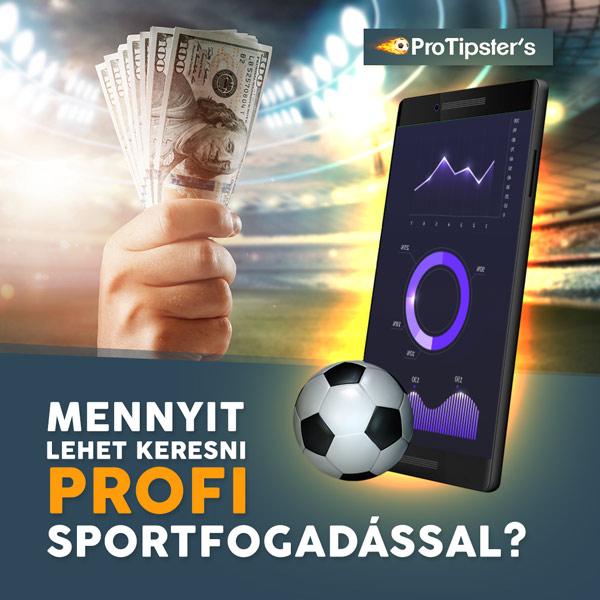 Mennyi pénzt lehet keresni sportfogadással havonta?